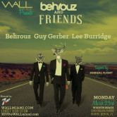 Miami Music Week 2015: Behrouz + Guy Gerber + Lee Burridge