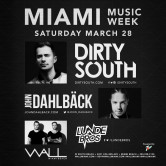 Miami Music Week 2015: Dirty South + John Dahlback + Lunde Bros