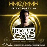 Miami Music Week 2015: Thomas Gold