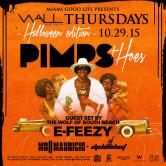 PIMPS & HOES @ WALL Thursdays w/Mr. Mauricio + Dj Don Hot + E-Freezy
